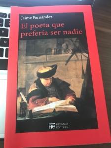 """Por fin: Reseña de """"El poeta que prefería ser nadie"""" de Jaime Fernández, Hermida Editores"""